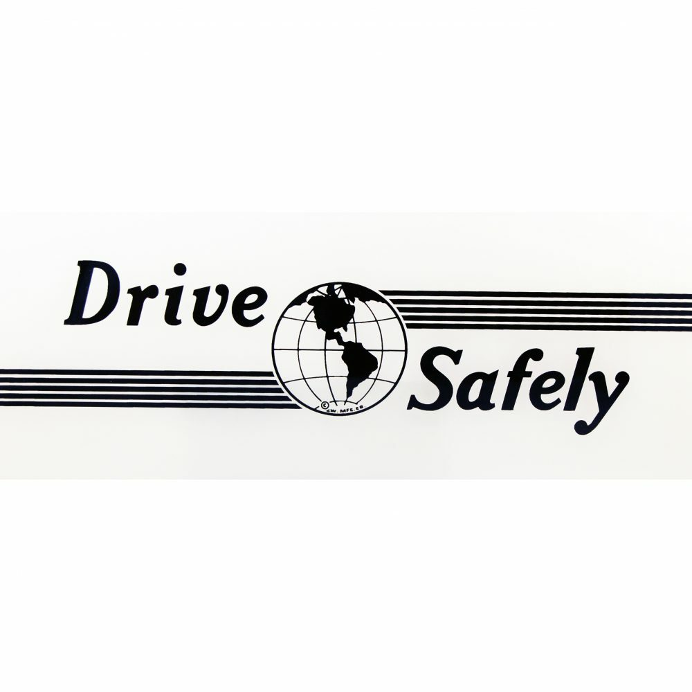 DRIVE SAFELY AD GLASS