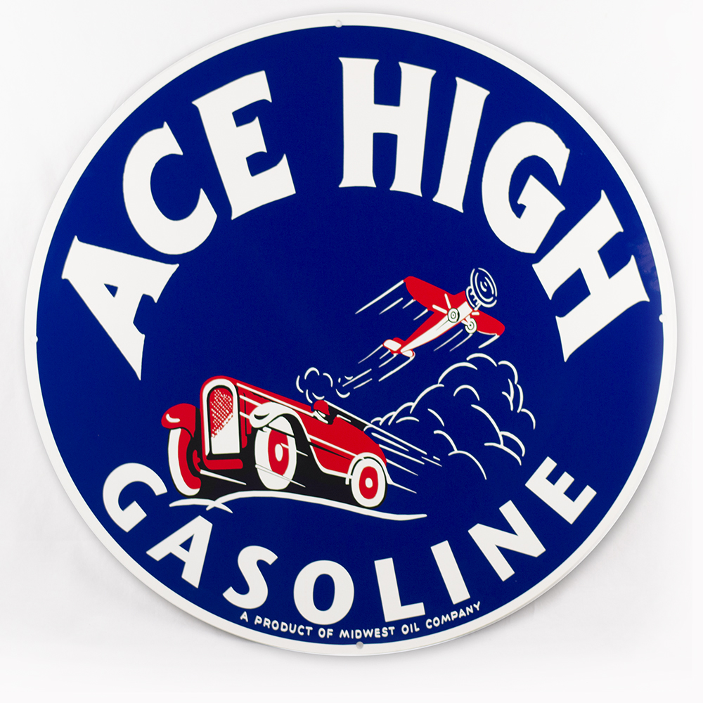 "ACE HIGH 30"" SIGN"