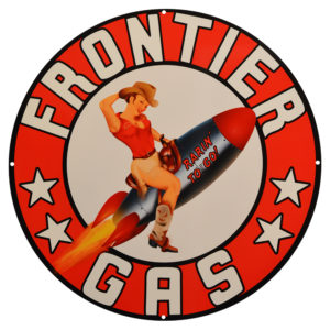 "FRONTIER PIN-UP GAS 30"" SIGN"