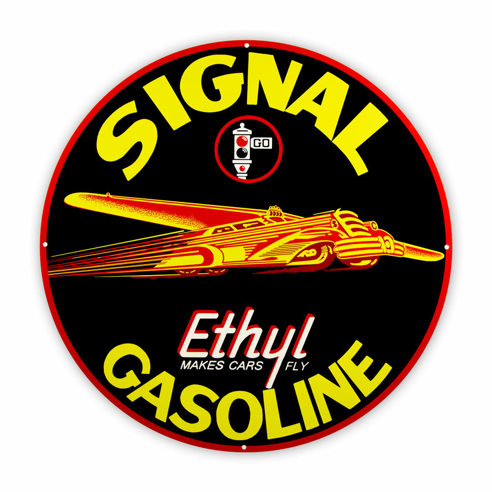"SIGNAL ETHYL 30"" SIGN"