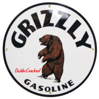 """GRIZZLY GASOLINE 12"""" SIGN"""
